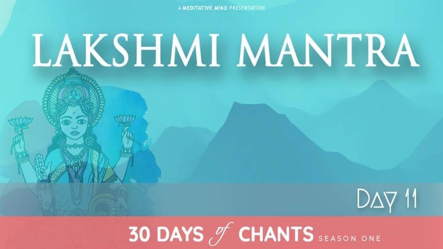 Day 11 | LAKSHMI MANTRA