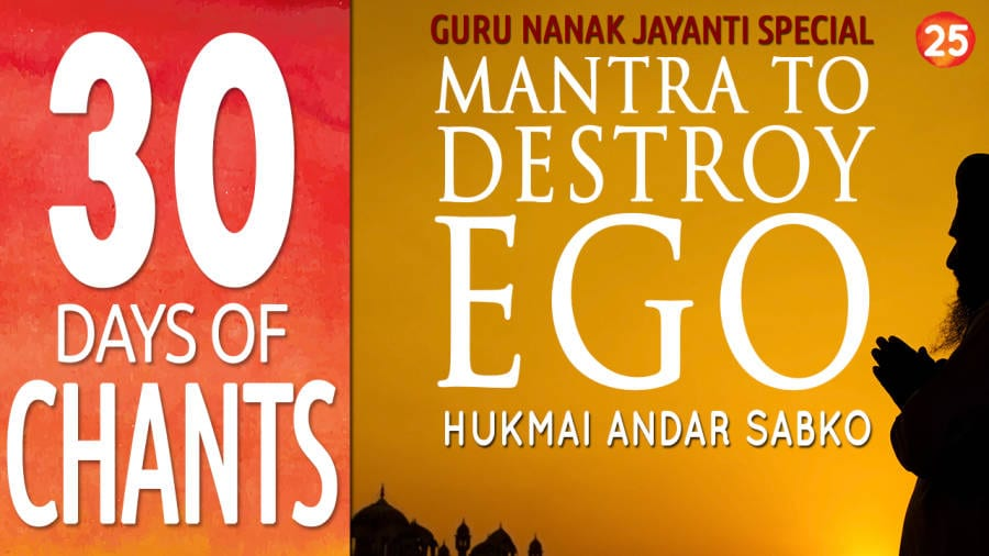 Gurbani Mantra Meditation to Destroy Ego – Hukmai Andar Sabko – Guru Nanak Jayanti Special