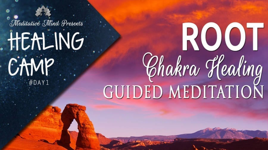 Root Chakra Guided Meditation   Healing Camp Day #1
