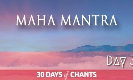 Day 3 | Maha Mantra