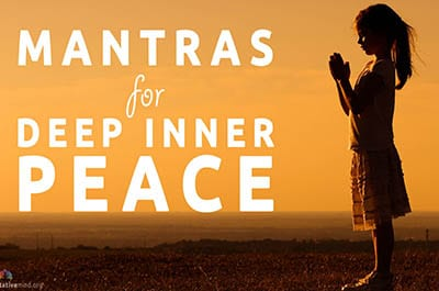 Mantras, Powerful Mantra, Mantras for Deep Inner Peace
