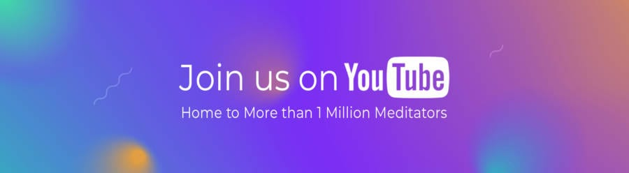 Join the Meditative Community of 1 Million+ Minds on Youtube