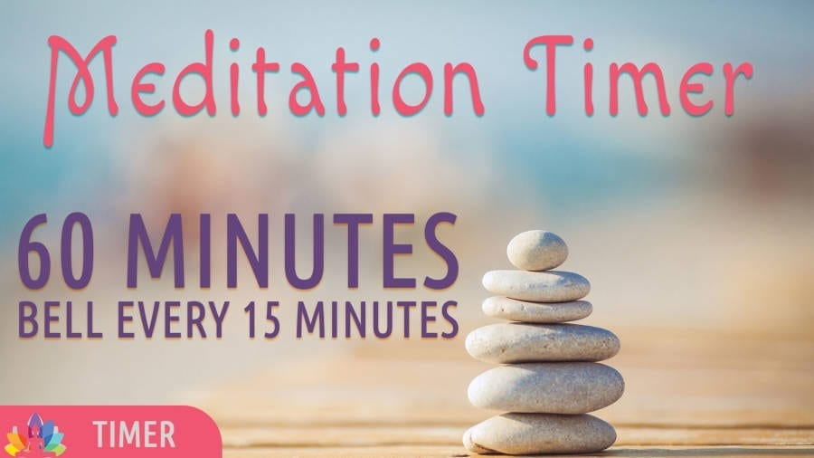 Meditation Timer – 60 Minutes | Bell every 15 Minutes