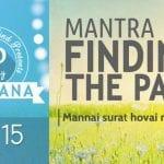 Day 15 of #40DaySADHANA   Mantra for Finding Path : Mannai Maarag