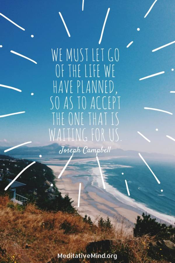 Daily Quote Joseph We must let go of the Life we have planned