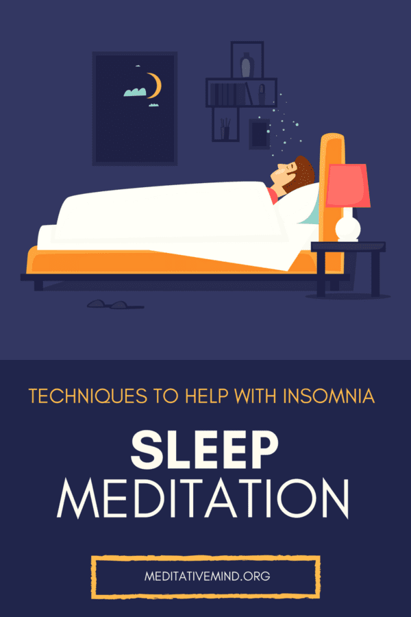 Sleep Meditation - Use these Techniques to Help with Insomnia and to Sleep Better