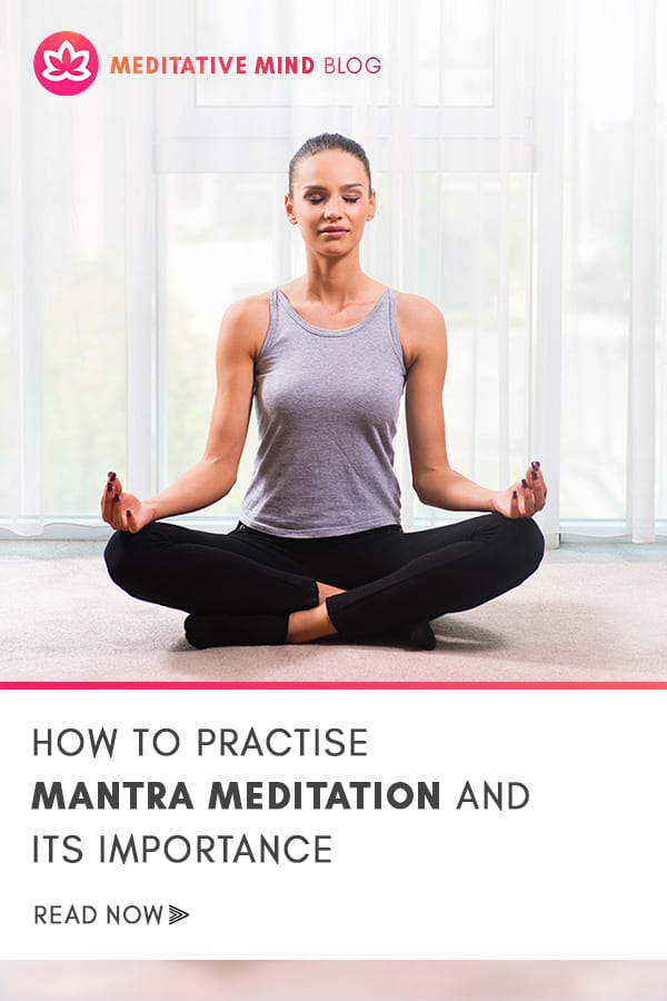 How_to_practise_Mantra_Meditation_and_its_importance