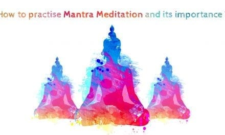 How to Practise Mantra Meditation and its Importance
