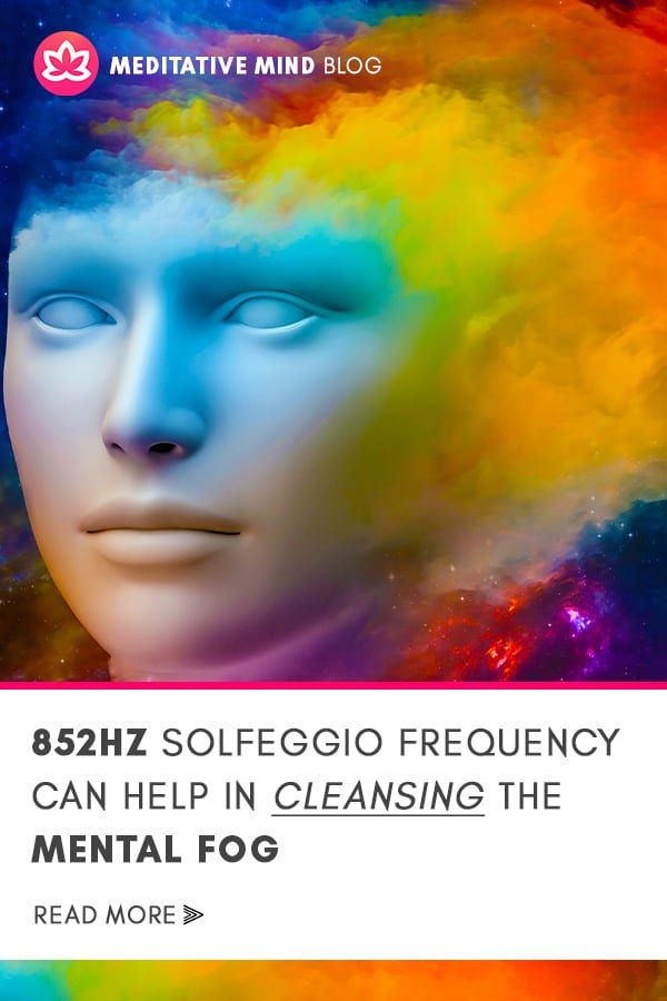 Cleanse Your Mind with 852Hz Solfeggio Frequency Music2